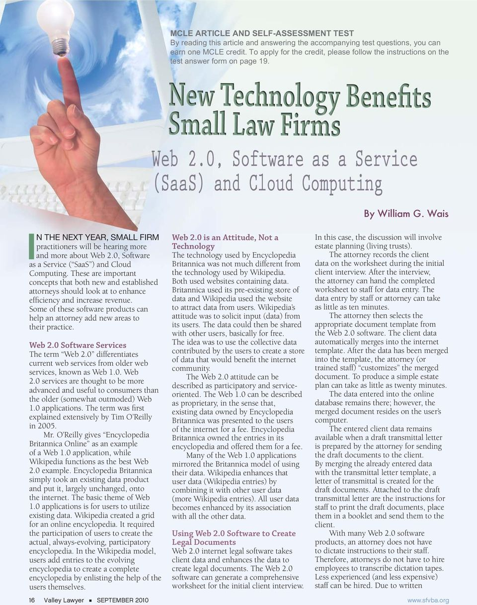 0, Software as a Service ( SaaS ) and Cloud Computing. These are important concepts that both new and established attorneys should look at to enhance efficiency and increase revenue.