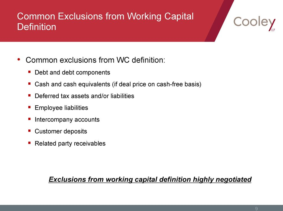 Deferred tax assets and/or liabilities Employee liabilities Intercompany accounts Customer