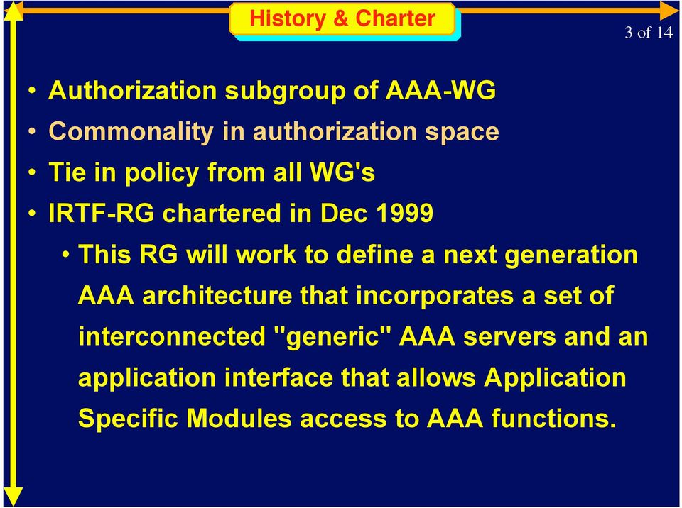 "next generation AAA architecture that incorporates a set of interconnected ""generic"" AAA"
