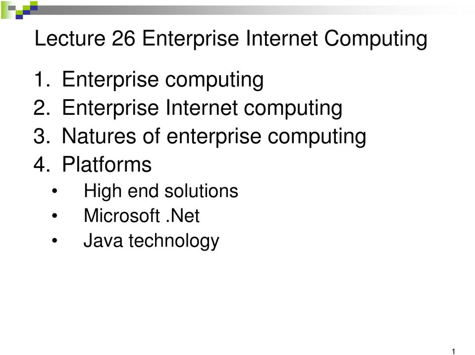 Enterprise Internet computing 3.