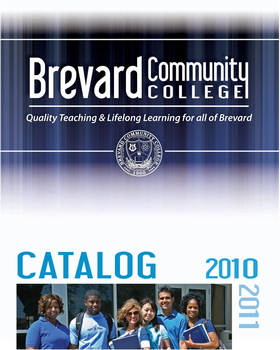Melbourne, FL 32935 Catalog 2010 2011 Titusville Campus 1311 North U.S.