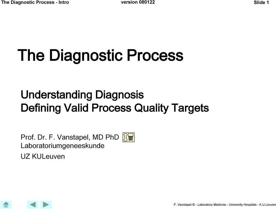 Defining Valid Process Quality Targets Prof. Dr. F.