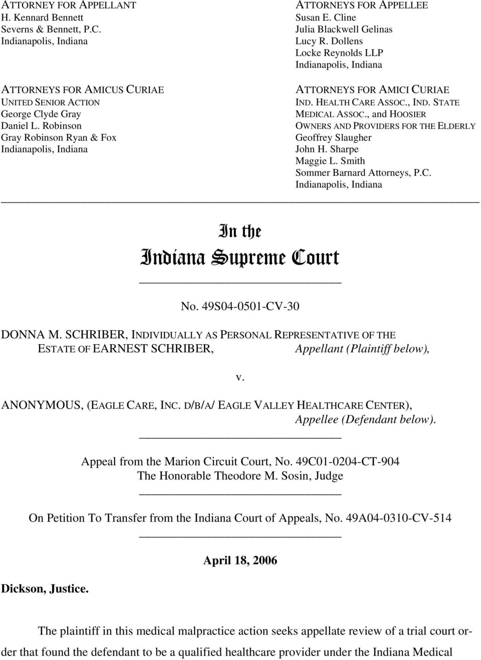 STATE MEDICAL ASSOC., and HOOSIER OWNERS AND PROVIDERS FOR THE ELDERLY Geoffrey Slaugher John H. Sharpe Maggie L. Smith Sommer Barnard Attorneys, P.C. In the Indiana Supreme Court No.