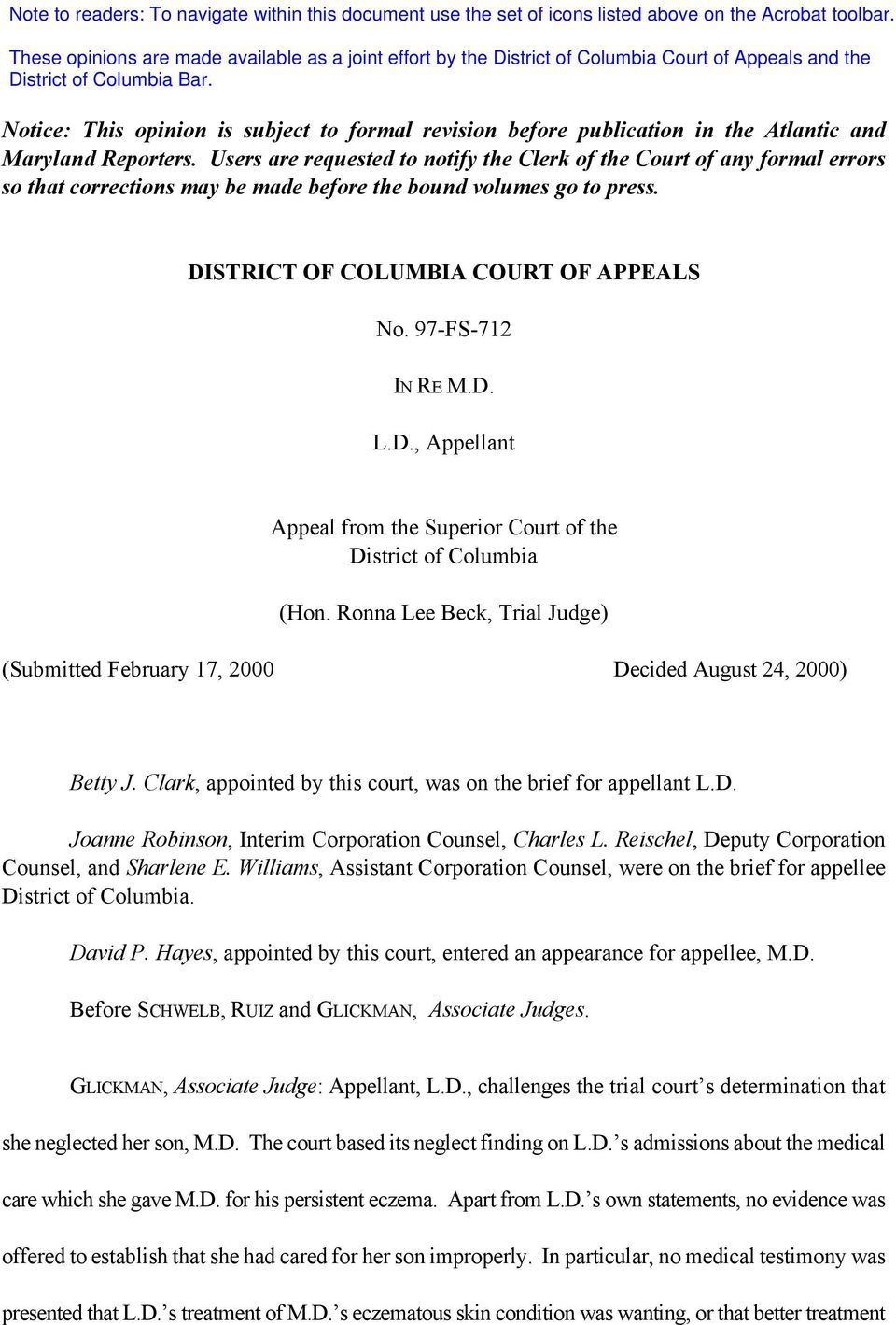 97-FS-712 IN RE M.D. L.D., Appellant Appeal from the Superior Court of the District of Columbia (Hon. Ronna Lee Beck, Trial Judge) (Submitted February 17, 2000 Decided August 24, 2000) Betty J.