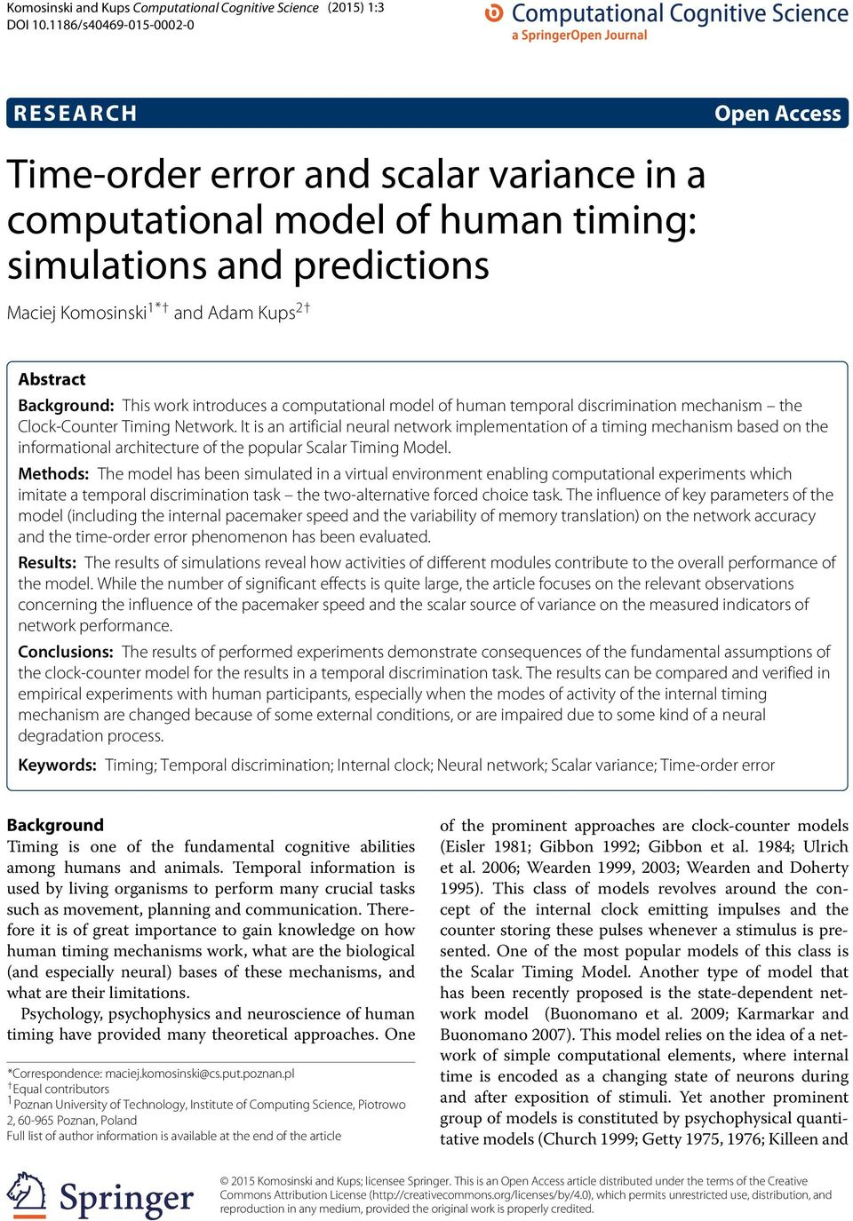 Background: This work introduces a computational model of human temporal discrimination mechanism the Clock-Counter Timing Network.