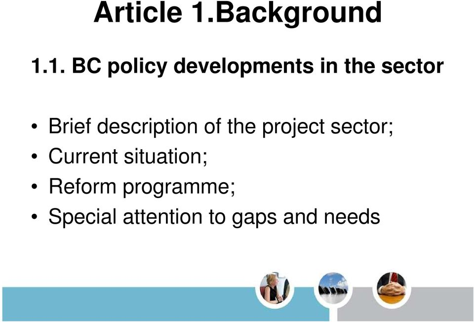 1. BC policy developments in the sector