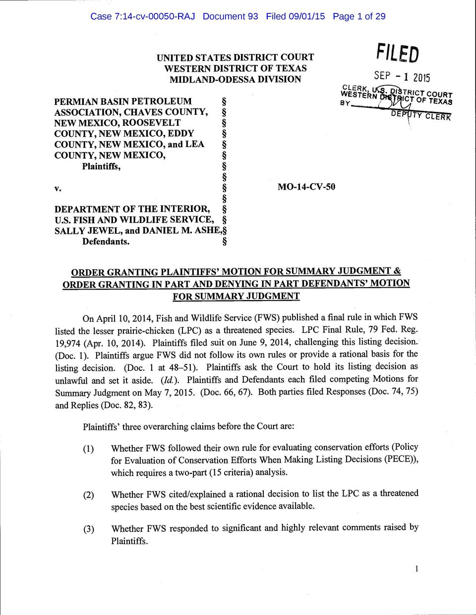 UNITED STATES DISTRICT COURT WESTERN DISTRICT OF TEXAS MIDLAND-ODESSA DIVISION MO-14-C V-SO SEP 1 2015 CLERK LTRgCT COURT WESTERN a'y ICT OF TEXAS DEP ry CLERK ORDER GRANTING PLAINTIFFS' MOTION FOR