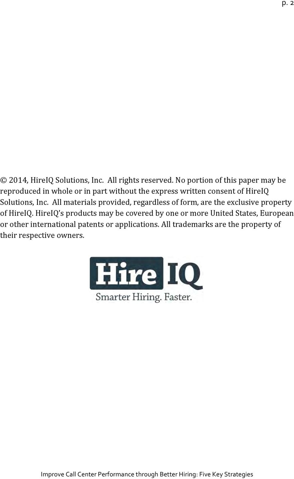 Solutions, Inc. All materials provided, regardless of form, are the exclusive property of HireIQ.