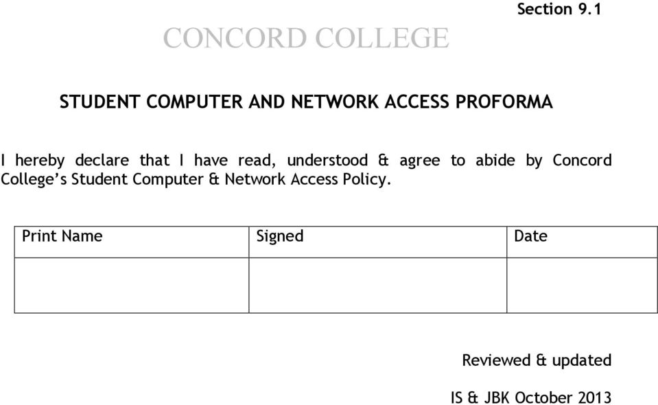 that I have read, understood & agree to abide by Concord College