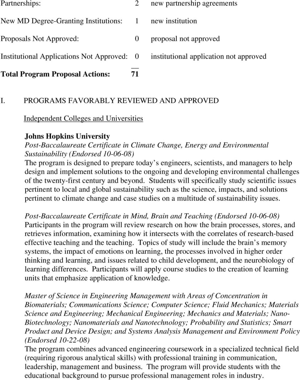 PROGRAMS FAVORABLY REVIEWED AND APPROVED Independent Colleges and Universities Johns Hopkins University Post-Baccalaureate Certificate in Climate Change, Energy and Environmental Sustainability