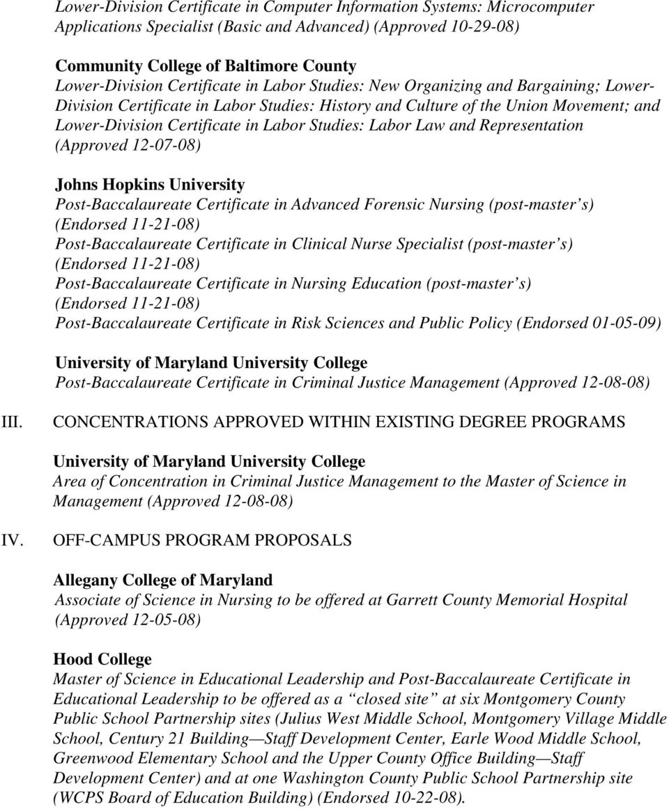 Labor Law and Representation (Approved 12-07-08) Johns Hopkins University Post-Baccalaureate Certificate in Advanced Forensic Nursing (post-master s) (Endorsed 11-21-08) Post-Baccalaureate
