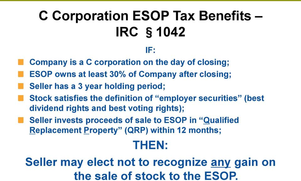 securities (best dividend rights and best voting rights); Seller invests proceeds of sale to ESOP in Qualified