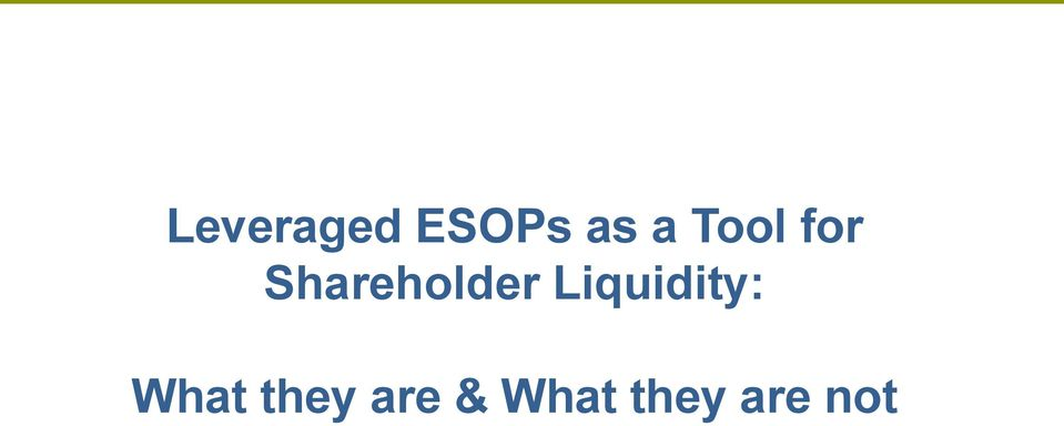 Liquidity: What they