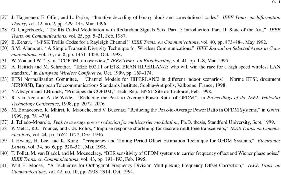 Channel, IEEE Trans on Communications, vol 40, pp 873 884, May 1992 [30] SM Alamouti, A Simple Transmit Diversity Technique for Wireless Communications, IEEE Journal on Selected Areas in