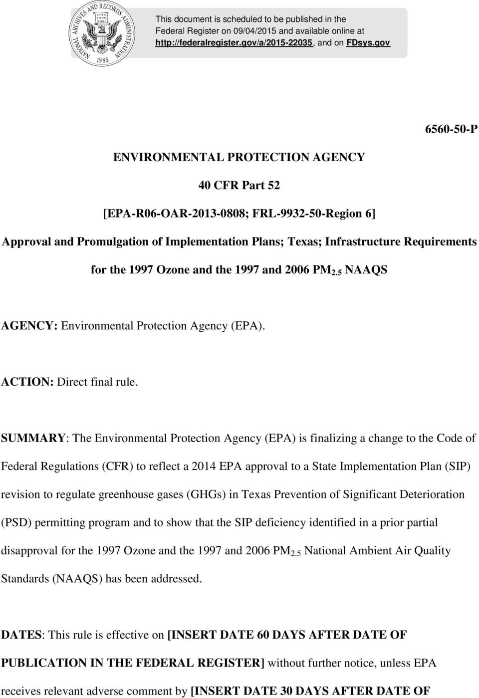 the 1997 Ozone and the 1997 and 2006 PM 2.5 NAAQS AGENCY: Environmental Protection Agency (EPA). ACTION: Direct final rule.