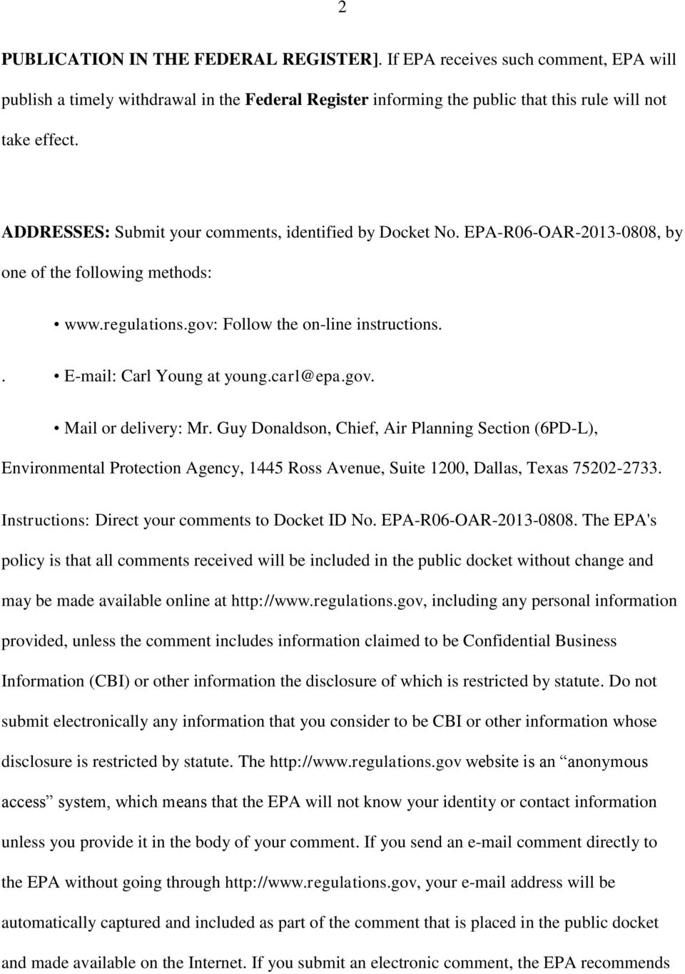 carl@epa.gov. Mail or delivery: Mr. Guy Donaldson, Chief, Air Planning Section (6PD-L), Environmental Protection Agency, 1445 Ross Avenue, Suite 1200, Dallas, Texas 75202-2733.