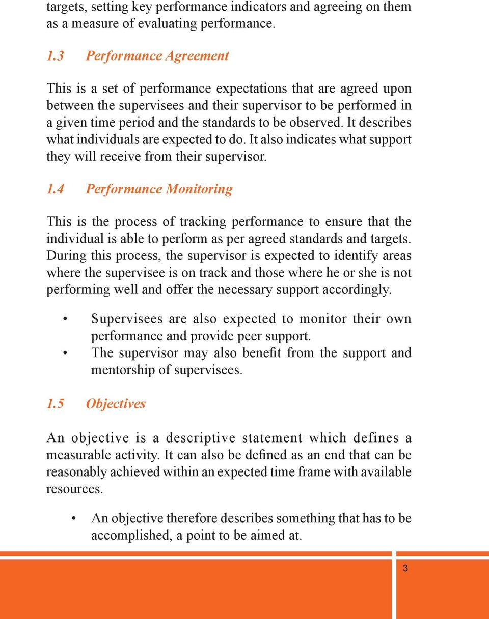 observed. It describes what individuals are expected to do. It also indicates what support they will receive from their supervisor. 1.