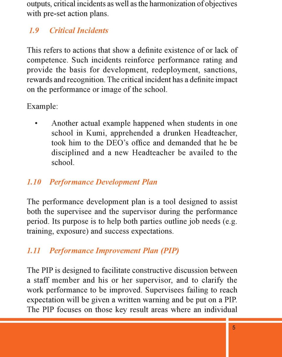The critical incident has a definite impact on the performance or image of the school.