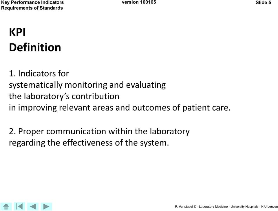 s contribution in improving relevant areas and outcomes of patient