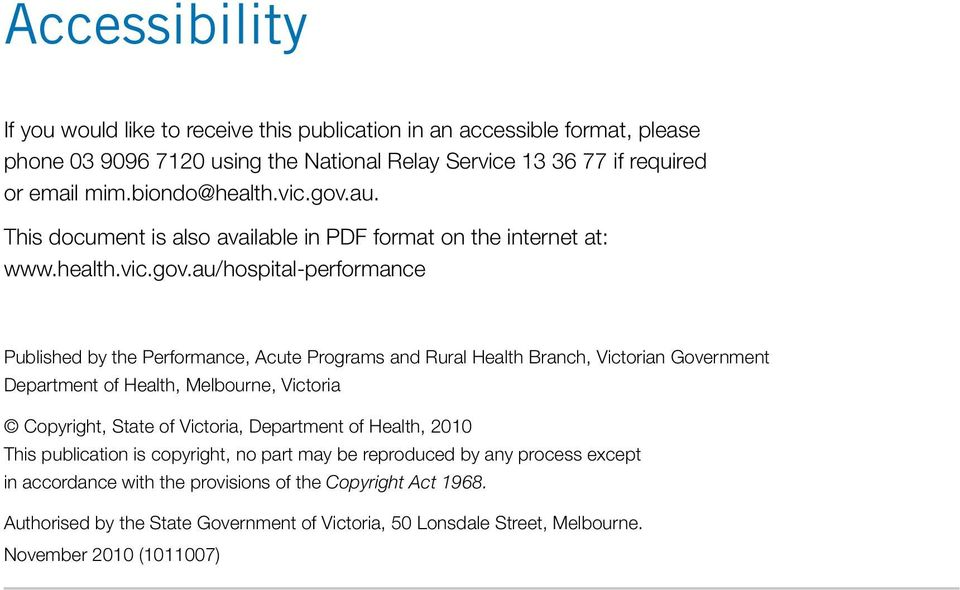 au. This document is also available in PDF format on the internet at: www.health.vic.gov.