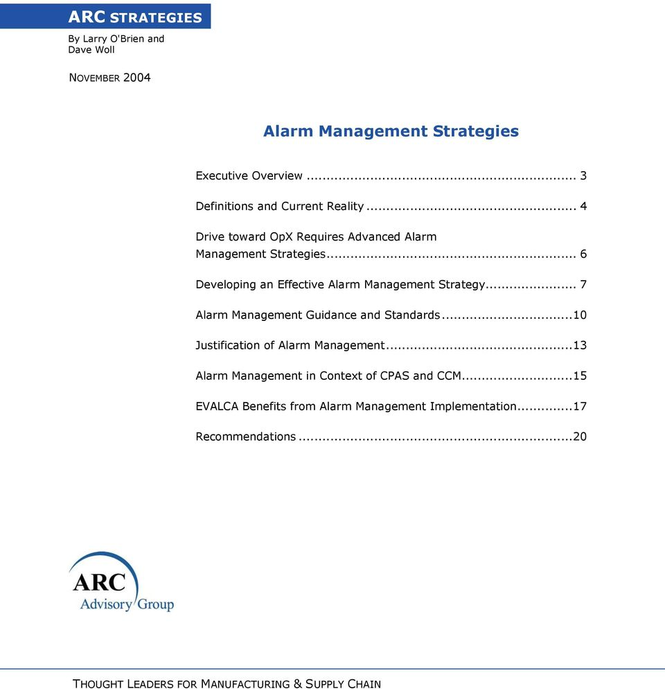 .. 6 Developing an Effective Alarm Management Strategy... 7 Alarm Management Guidance and Standards.