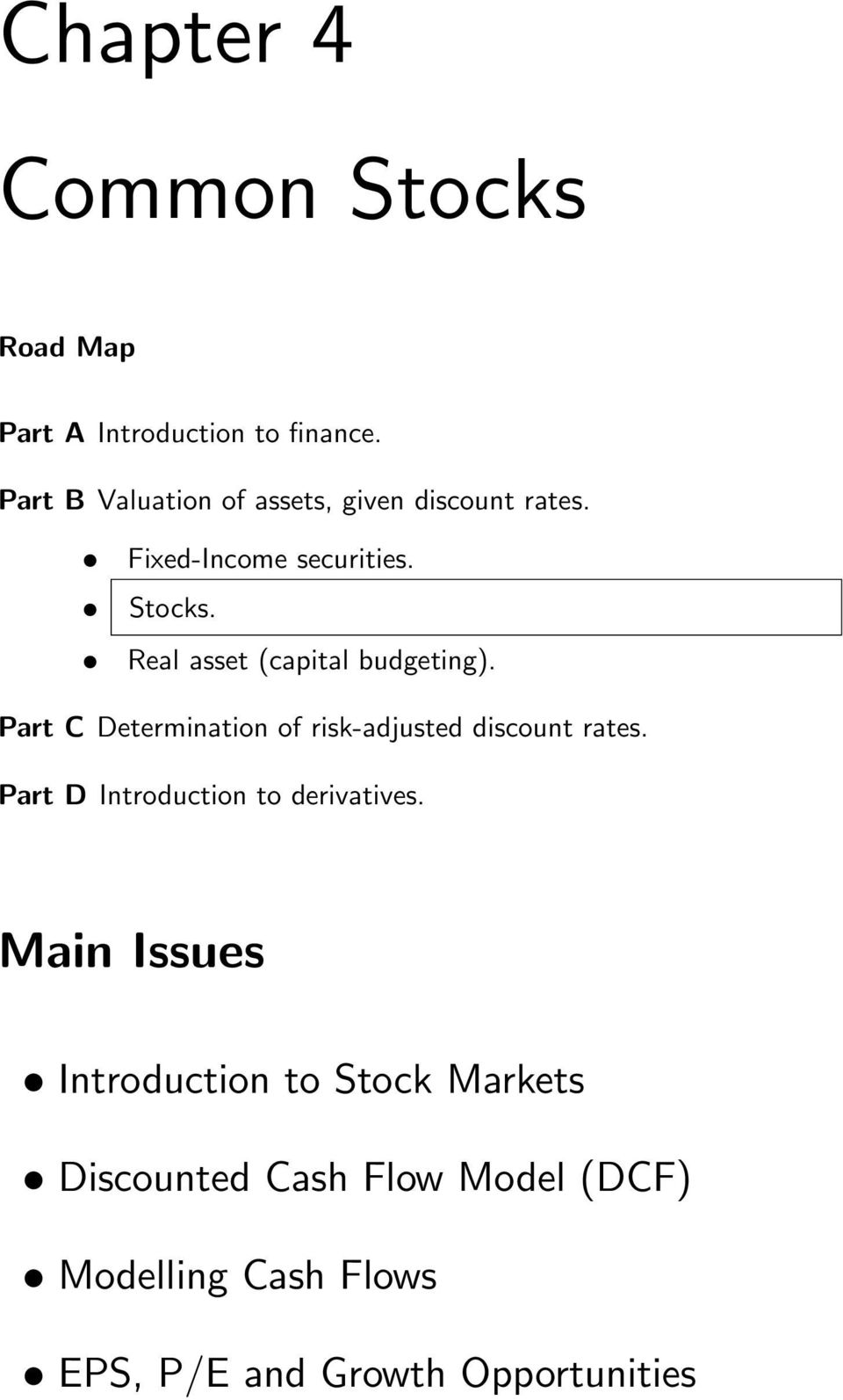 Real asset (capital budgeting). Part C Determination of risk-adjusted discount rates.