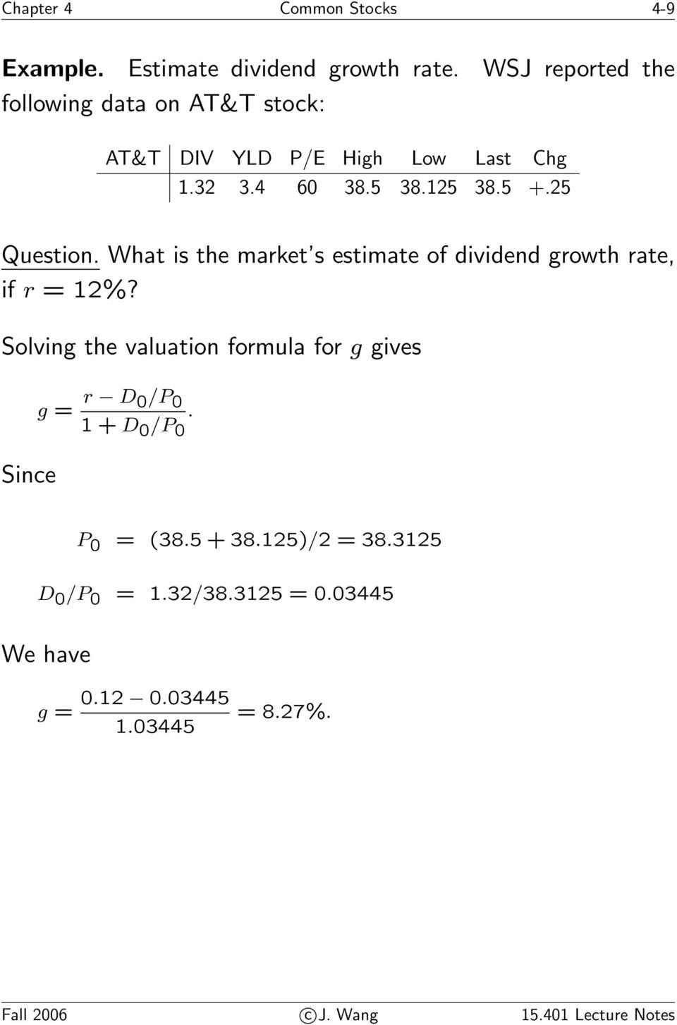 25 Question. What is the market s estimate of dividend growth rate, if r = 12%?