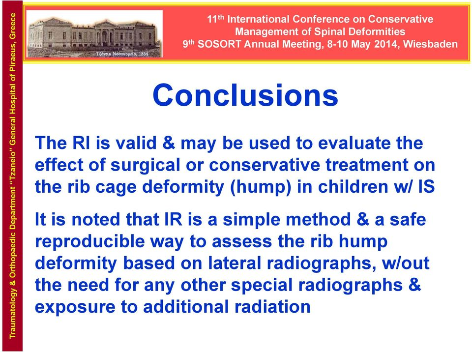 is noted that IR is a simple method & a safe reproducible way to assess the rib hump deformity based