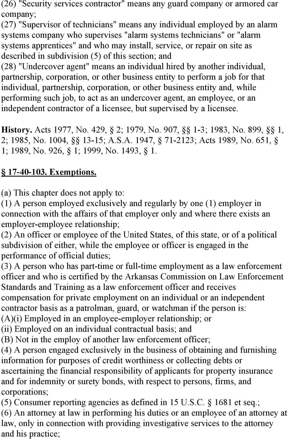 hired by another individual, partnership, corporation, or other business entity to perform a job for that individual, partnership, corporation, or other business entity and, while performing such