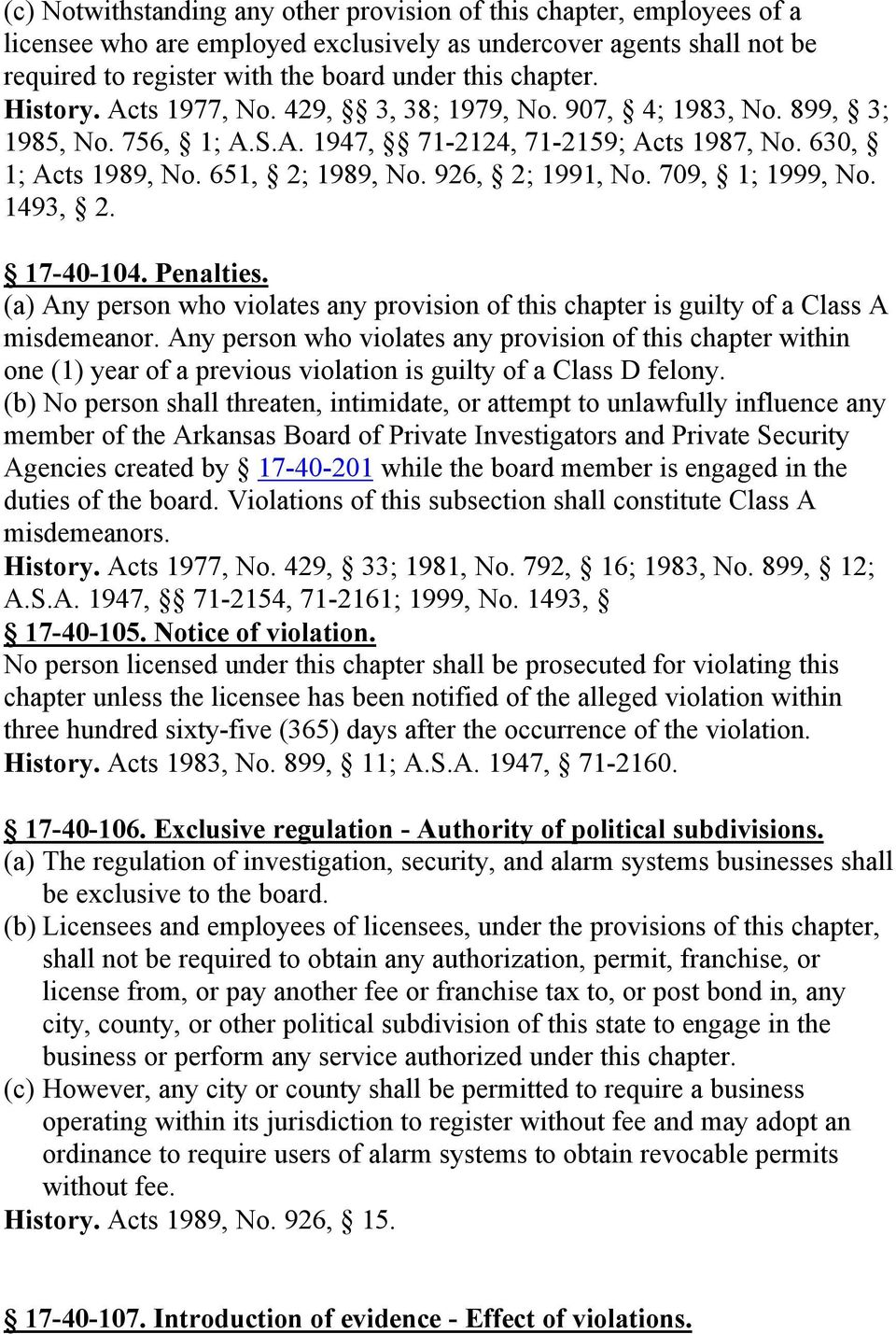709, 1; 1999, No. 1493, 2. 17-40-104. Penalties. (a) Any person who violates any provision of this chapter is guilty of a Class A misdemeanor.