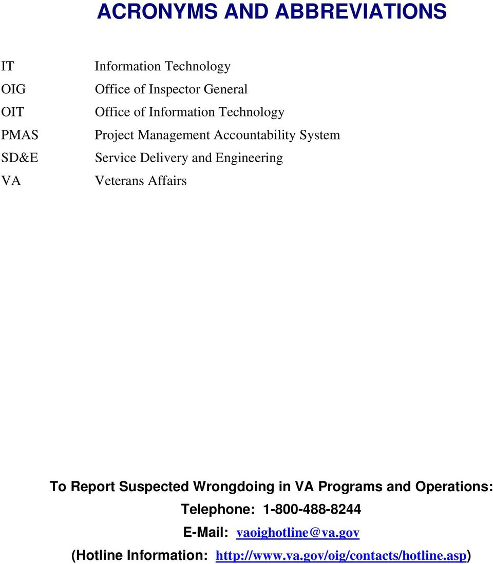 Engineering Veterans Affairs To Report Suspected Wrongdoing in VA Programs and Operations: Telephone: