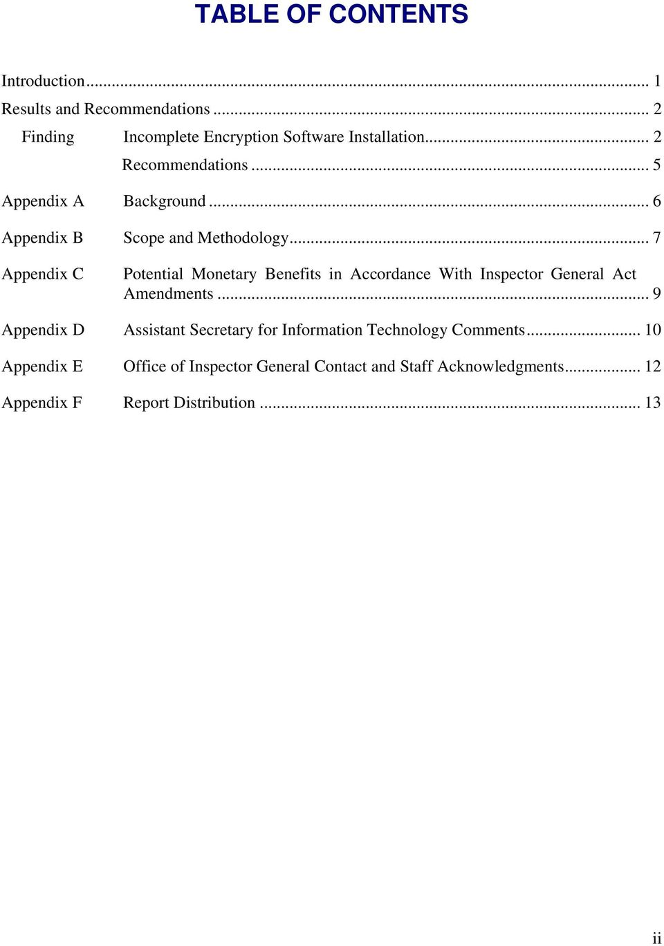 .. 6 Scope and Methodology... 7 Potential Monetary Benefits in Accordance With Inspector General Act Amendments.