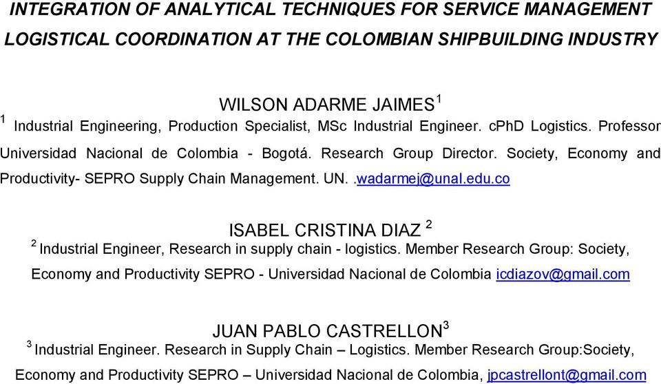 edu.co ISABEL CRISTINA DIAZ 2 2 Industrial Engineer, Research in supply chain - logistics.