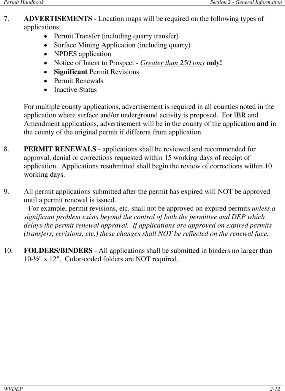 Significant Permit Revisions Permit Renewals Inactive Status For multiple county applications, advertisement is required in all counties noted in the application where surface and/or underground