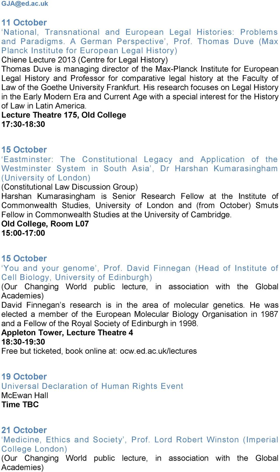 and Professor for comparative legal history at the Faculty of Law of the Goethe University Frankfurt.