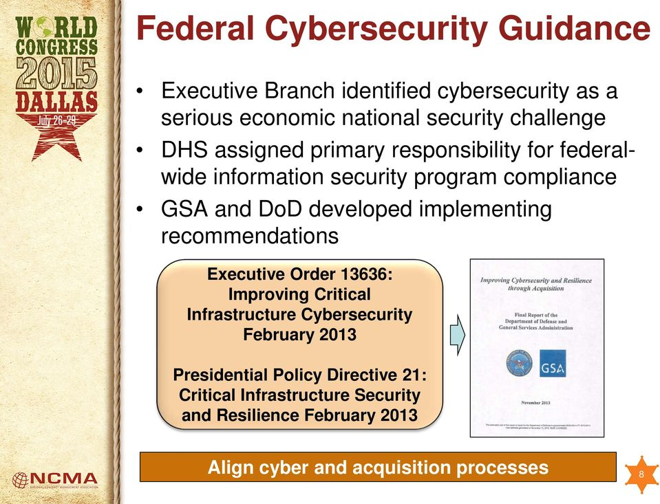 implementing Fourth level recommendations» Fifth level Executive Order 13636: Improving Critical Infrastructure Cybersecurity February