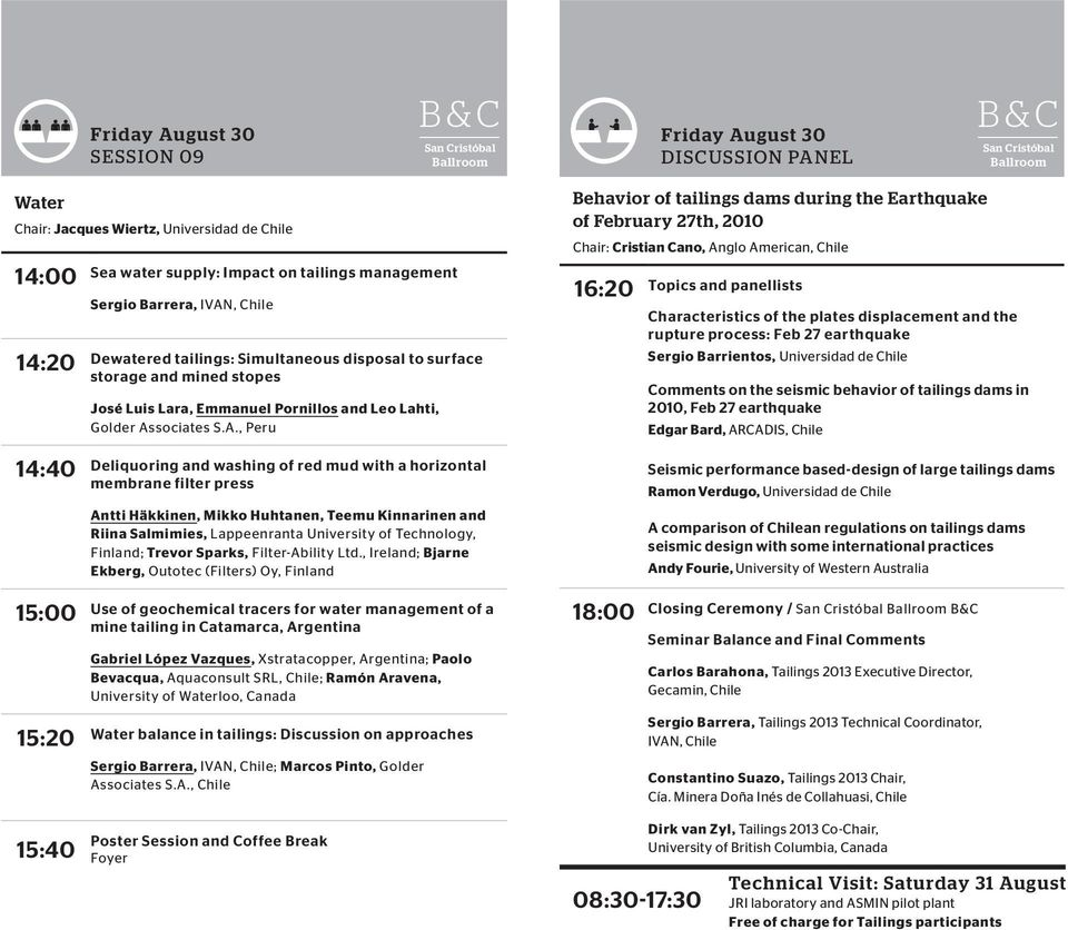 during the Earthquake of February 27th, 2010 Chair: Cristian Cano, Anglo American, Chile 16:20 Topics and panellists Characteristics of the plates displacement and the rupture process: Feb 27