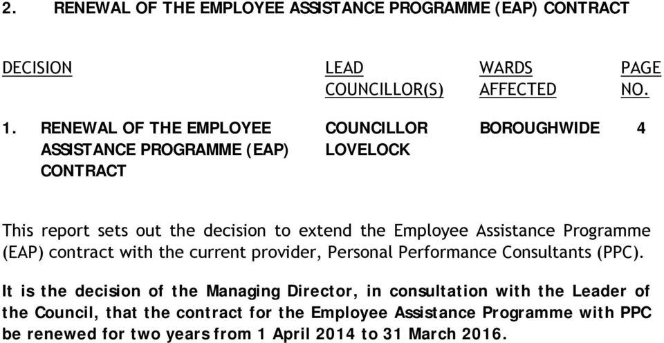 Employee Assistance Programme (EAP) contract with the current provider, Personal Performance Consultants (PPC).