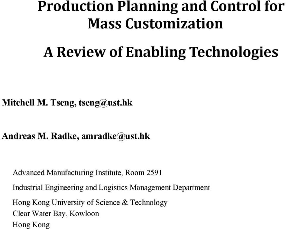 hk Advanced Manufacturing Institute, Room 2591 Industrial Engineering and Logistics
