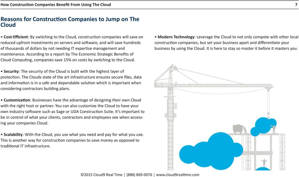 According to a report by The Economic Strategic Benefits of Cloud Computing, companies save 15% on costs by switching to the Cloud.