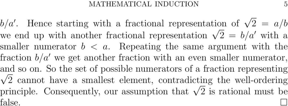 fraction with an even smaller numerator, and so on So the set of possible numerators of a fraction representing cannot