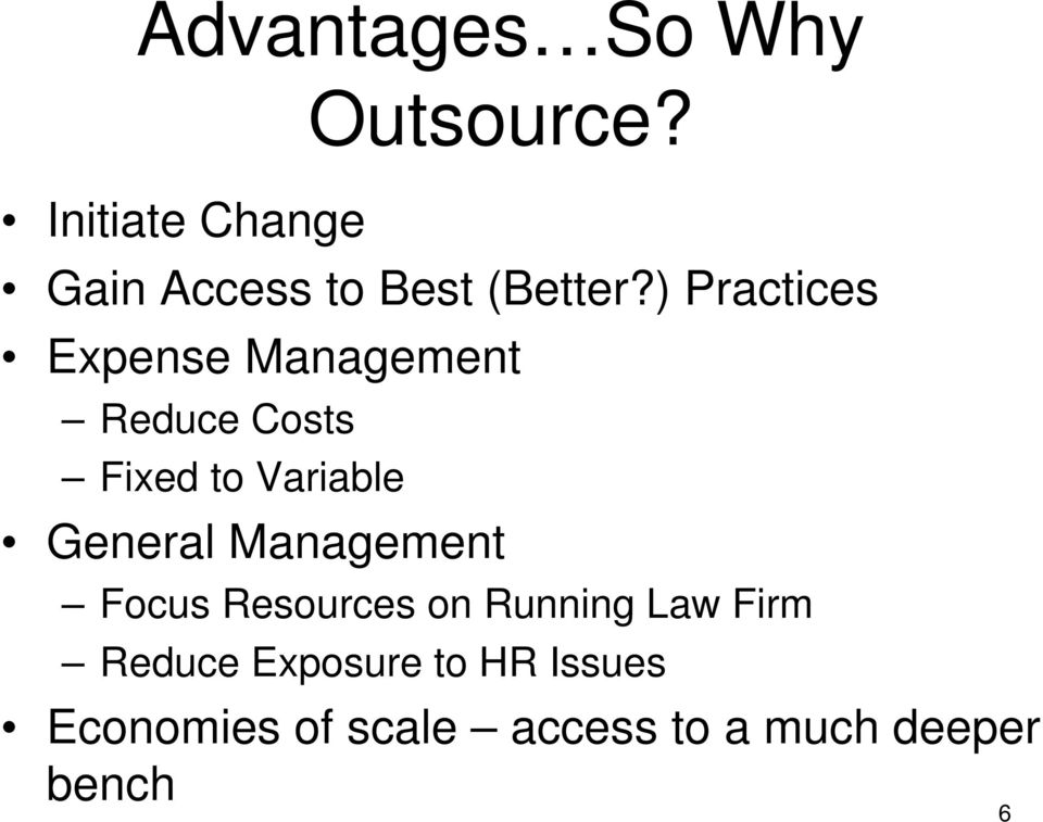 ) Practices Expense Management Reduce Costs Fixed to Variable