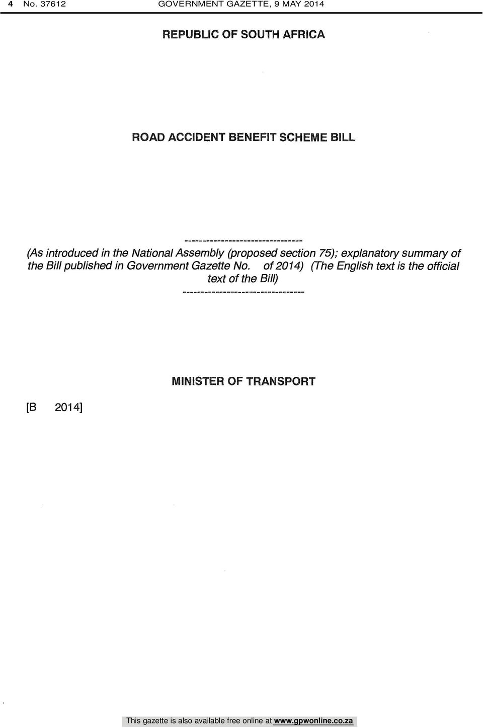 section 75); explanatory summary of the Bill published in Government Gazette No.