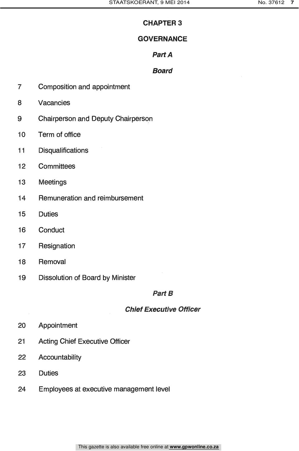 10 Term of office 11 Disqualifications 12 Committees 13 Meetings 14 Remuneration and reimbursement 15 Duties 16 Conduct