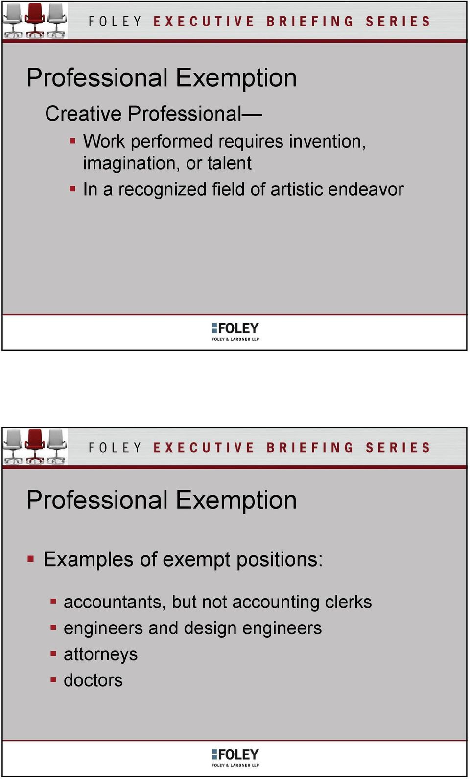 endeavor Professional Exemption Examples of exempt positions: