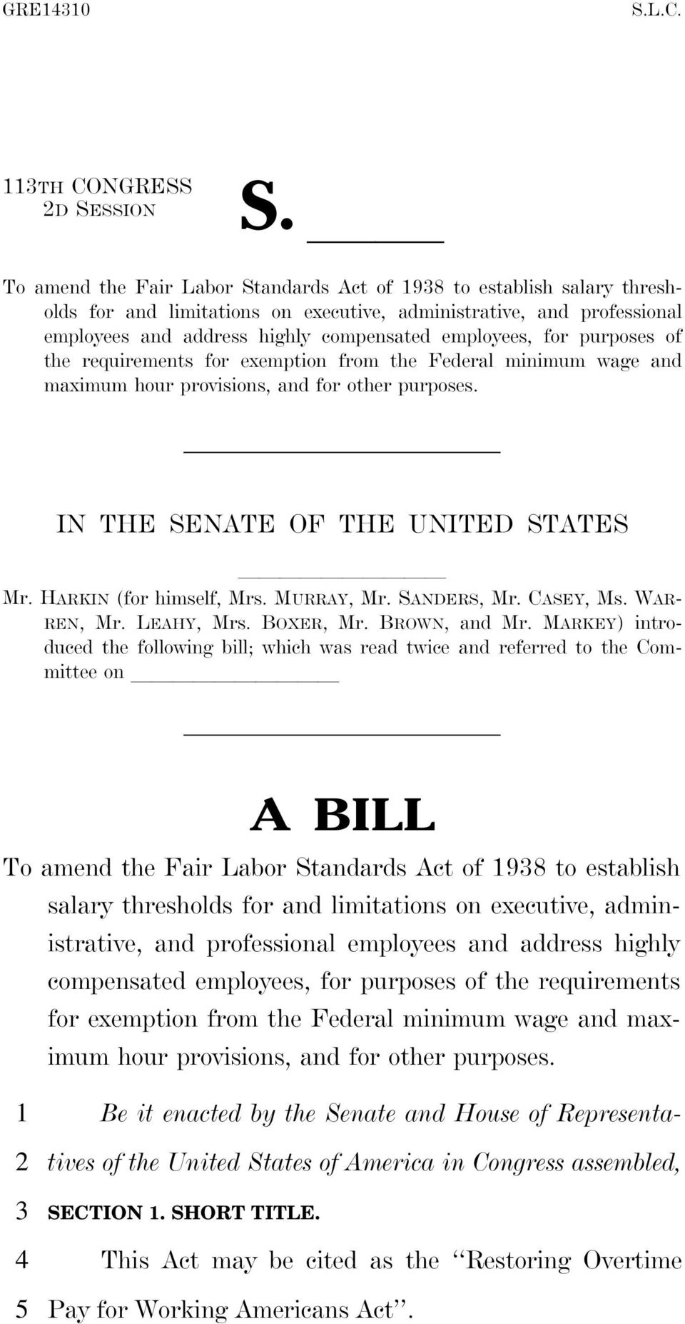 purposes of the requirements for exemption from the Federal minimum wage and maximum hour provisions, and for other purposes. IN THE SENATE OF THE UNITED STATES llllllllll Mr.
