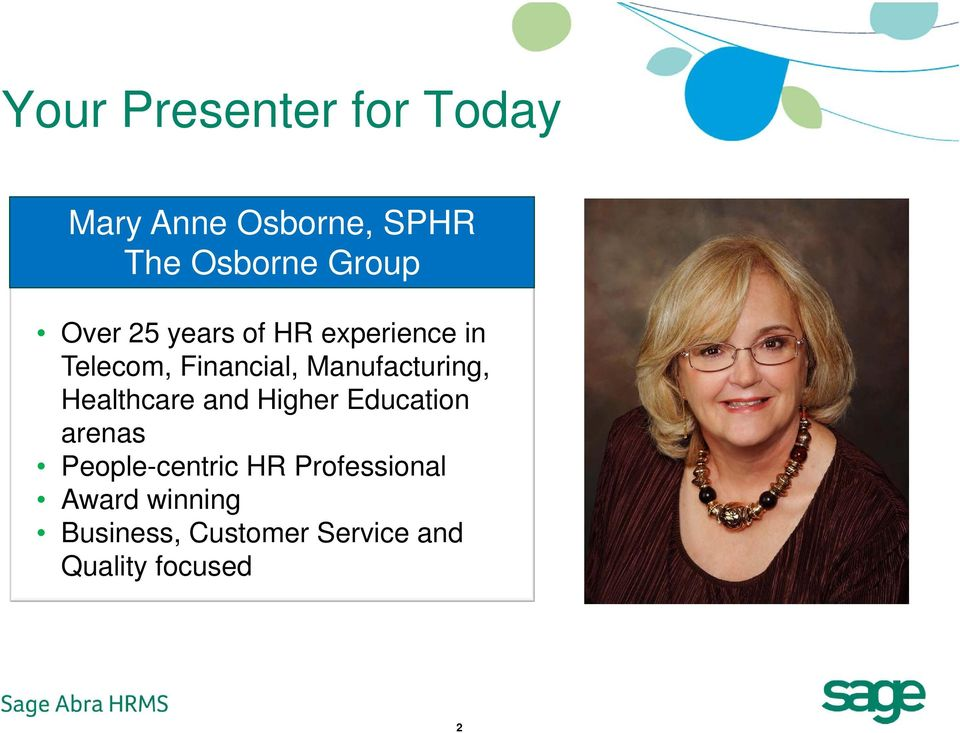 Healthcare and Higher Education arenas People-centric HR Professional