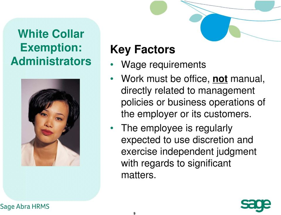 operations of the employer or its customers.