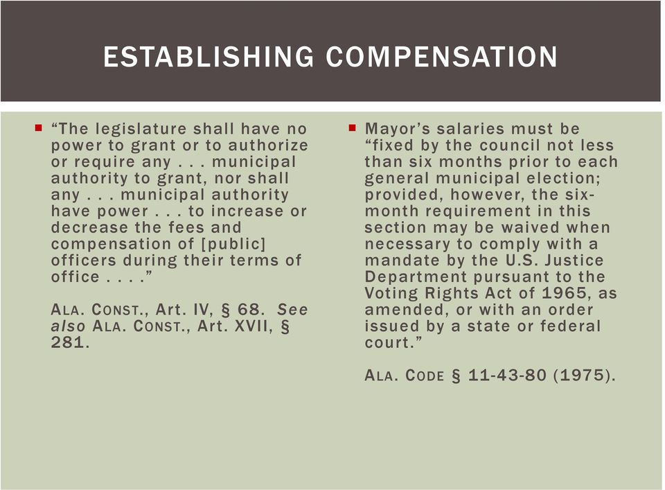 Mayor s salaries must be fixed by the council not less than six months prior to each general municipal election; provided, however, the sixmonth requirement in this section may be waived