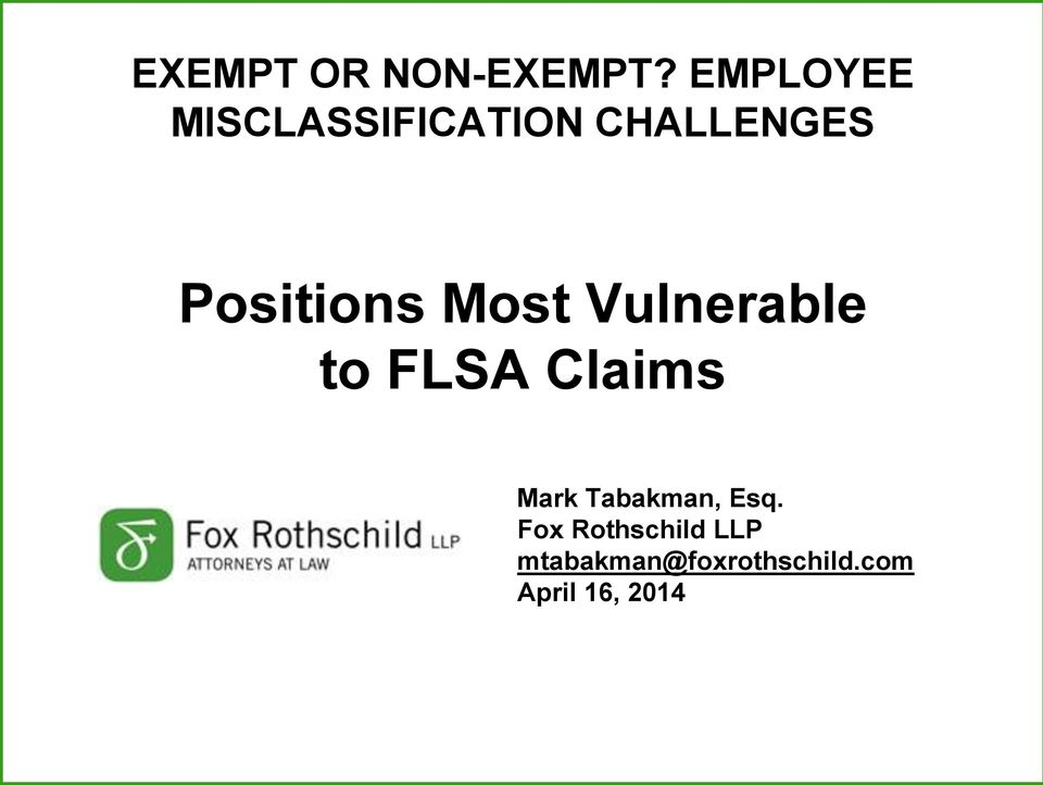 Positions Most Vulnerable to FLSA Claims Mark